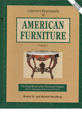 Collectors Encyclopedia of American Furniture : The Darkwoods by Robert W. Swedb