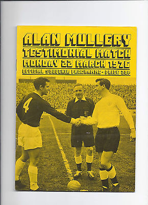Scotland v Rest of Great Britain 22 March 1976 Friendly Alan Mullery Testimonial