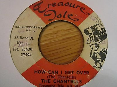 """RARE HIT   """"how can I get over""""  THE CHANTELLS  !!LISTEN!!"""