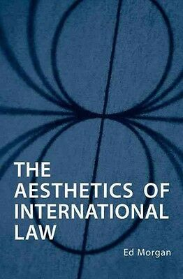 The Aesthetics of International Law by Ed Morgan Hardcover Book (English)