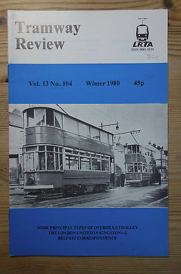 """""""The Tramway Review"""" Vol 13 No 104 Winter 1980 (Overhead, Kingston, Belfast)"""
