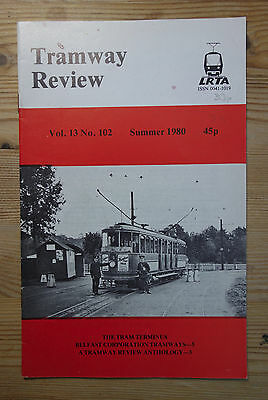 """""""The Tramway Review"""" Vol 13 No 102 Summer 1980 (Terminii, Belfast)"""