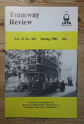 """""""The Tramway Review"""" Vol 13 No 101 Spring 1980 (Steam, Belfast)"""