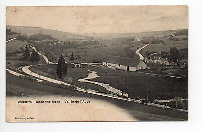AUBERIVE Haute Marne CPA 52 ancienne forge