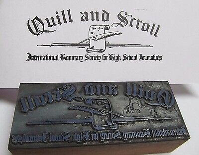 OLD Letterpress Printers Block Printing Plate ~ Quill and Scroll ~ Journalists