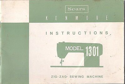 Vintage Sears Kenmore Model 1300 ZigZag Sewing Machine Instruction Manual