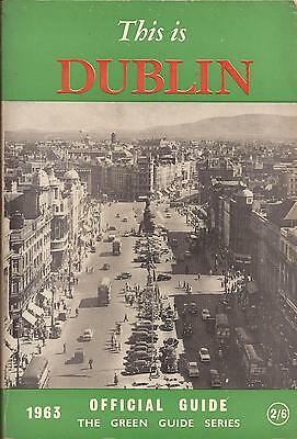 Vintage This Is Dublin Official Guide 1963 - The Green Guide Series.