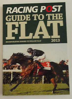 Racing Post Guide to the Flat 2013 - Flat Horse Racing Betting