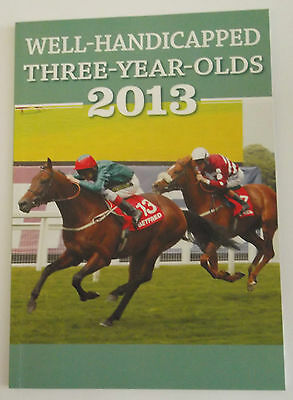 Well Handicapped Three-Year-Olds 2013 by John - Flat Horse Racing Betting
