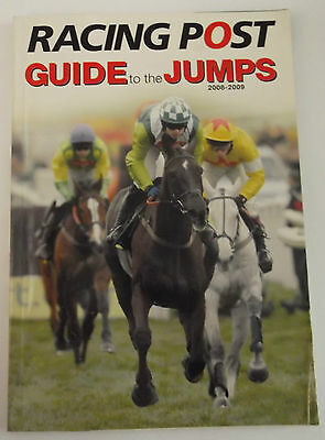 Racing Post Guide to the Jumps 2008 / 2009 - NH Horse Racing Betting
