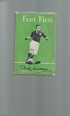 "RARE 1948 !st ED STANLEY MATTHEWS BOOK "" FEET FIRST "" WITH AUTOGRAPH"