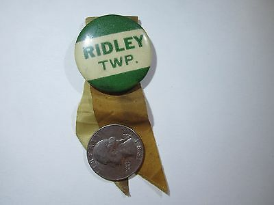 Vintage Celluloid Political Pin Back Button, Ridley Township (PA)