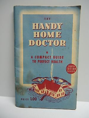 Vintage - THE HANDY HOME DOCTOR - Acompact Guide To Perfect Health