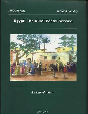 """Egypt  2010 """" The Rural Postal Service """" 192 Page Book By M.murphy & I.shokry"""