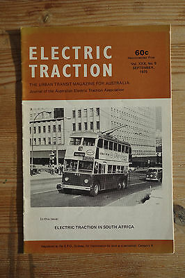 """""""Electric Traction"""" Australian Vol 30 No 9 Sep 1975 (S Africa, Melbourne)"""
