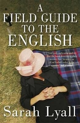 Field Guide to the English by Sarah Lyall Paperback Book