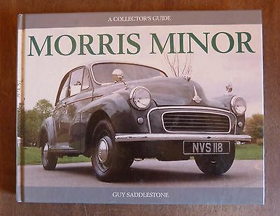 Morris Minor: A Collectors Guide by Guy Saddlestone, 1st Edition, VGC