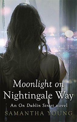 Moonlight on Nightingale Way (On Dublin Street), Young, Samantha | Paperback Boo