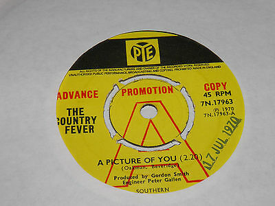"The Country Fever - A Picture of You 7"" Vinyl Pye PROMO  RARE"