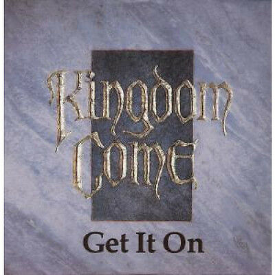 """KINGDOM COME (80'S/90'S ROCK/METAL GROUP) Get It On 12"""" VINYL 3 Track Bw 17 An"""
