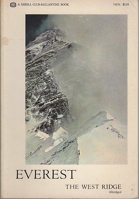 Everest the West ridge. Photographs from the American Mount Everest Expedition a