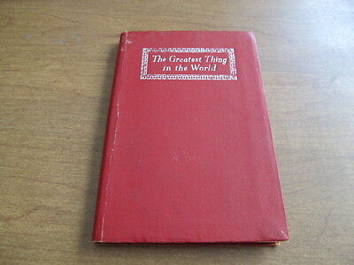 The Greatest Thing In The World & Other Addresses Henry Drummond Hardcover