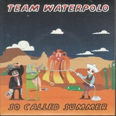 "TEAM WATERPOLO So Called Summer 7"" VINYL B/w Let's Sink This Ship (bmx003) Pic"