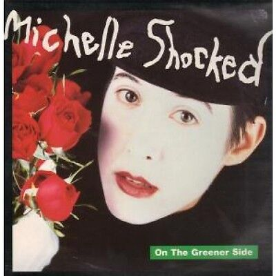 """MICHELLE SHOCKED On The Greener Side 12"""" VINYL 3 Track B/W The Titanic And Old"""