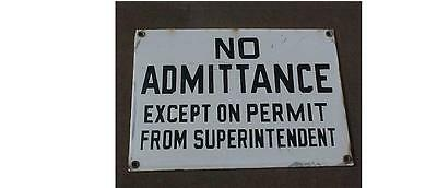 Cities Service Sign No Admittance Except Permit From  Superintendent Porcelain