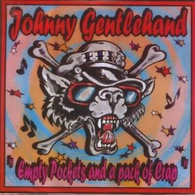 "JOHNNY GENTLEHAND Empty Pockets And A Pack Of Crap 7"" VINYL 4 Track (Vta003)"