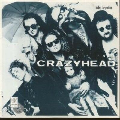"CRAZYHEAD Baby Turpentine 7"" VINYL B/w I Don't Want That Kind Of Love (food10)"
