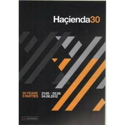 HACIENDA 30 30 Years 3 Parties FLYER A5 Card Flyer For The 3 Parties At The