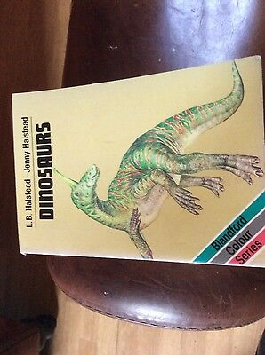 Dinosaurs by L B Halstead and Jenny Halstead
