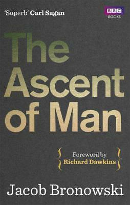 The Ascent Of Man by Jacob Bronowski | Paperback Book | 9781849901154 | NEW