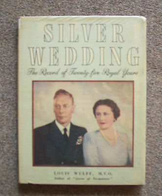 Silver Wedding The Record Of Twenty Five Royal Years. H/c Over Book