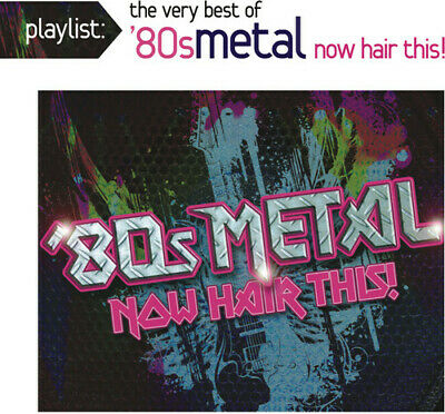 Various Artists - Playlist: The Very Best of 80S Metal: Now [New CD]