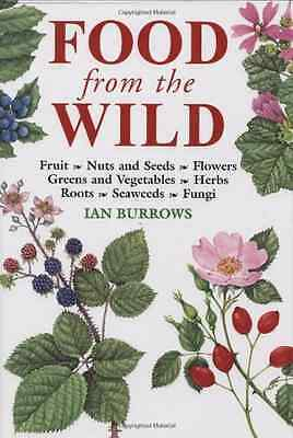 Food from the Wild, Ian Burrows, Good Condition Book, ISBN 9781843308911