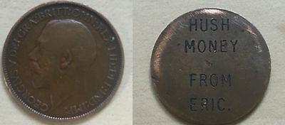 """Vintage Great War WWI Love Token Coin George V Halfpenny """"Hush Money from Eric"""""""