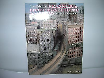 """""""Franklin & South Manchester Railroad""""  Book by George Sellios new lot # 10028"""