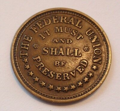 Army & Navy The Federal Union Must & Shall Be Preserved Civil War Token