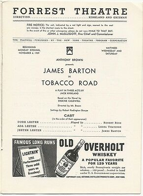 JAMES BARTON in TOBACCO ROAD, PLAYBILL for the FORREST Theatre, Nov. 1939