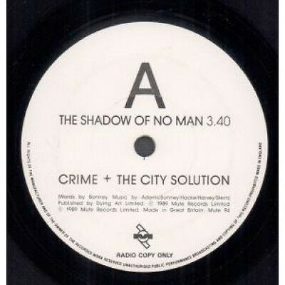 "CRIME AND THE CITY SOLUTION Shadow Of No Man 7"" VINYL Promo Radio Copy B/w Thr"