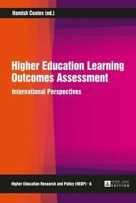 Higher Education Learning Outcomes Assessment by Hamish Coates Hardcover Book (E