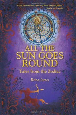 All the Sun Goes Round, James, Reina   Paperback Book   9781902405490   NEW