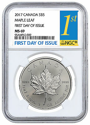 2017 Canada $5 1 oz. Silver Maple Leaf NGC MS69 First Day of Issue SKU44172