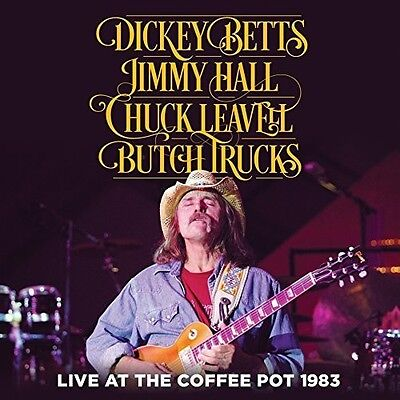 Dickey Betts - Live At The Coffee Pot 1983 [New CD]