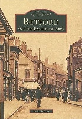 Retford and the Bassetlaw Area by Peter Tuffrey Paperback Book (English)