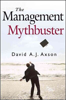 The Management Mythbuster by David A.J. Axson Hardcover Book (English)