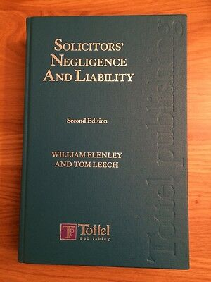 Solicitors Negligence And Liability Second  Edition Flenley And Leech
