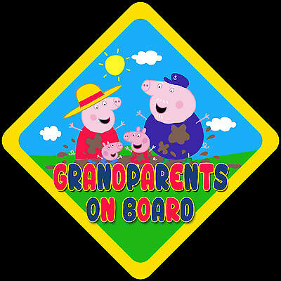 Grandparents on Board Novelty Car Sign Like Baby/Child On Board New Peppa Pig